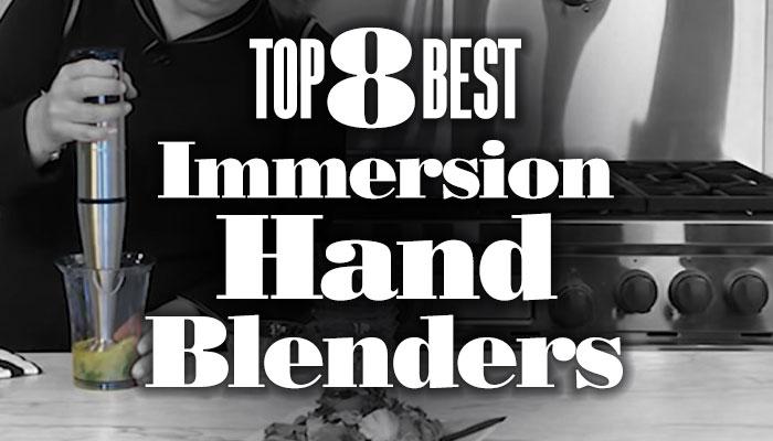 Top8BestImmersionHandBlenders