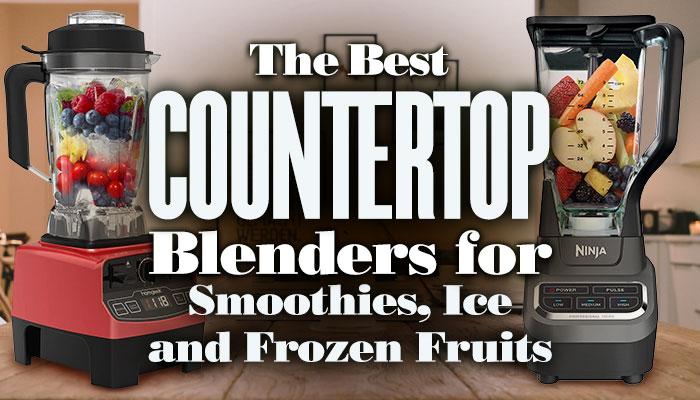 BestCountertopBlendersForSmoothies