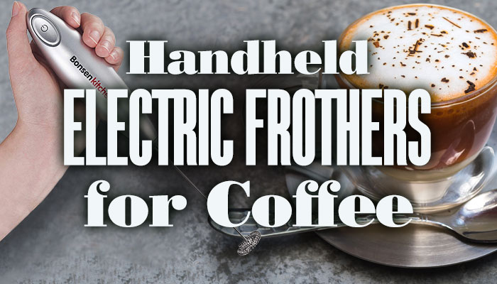 HandheldElectricFrothersForCoffee