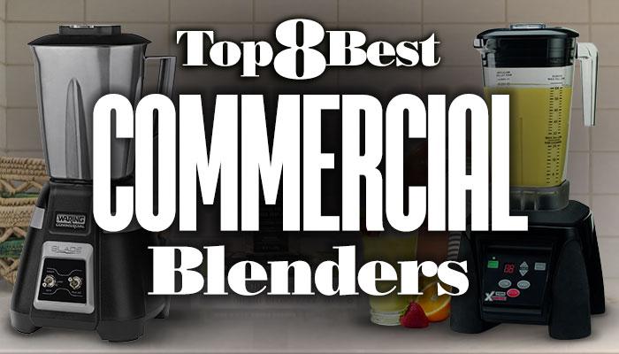 Top8BestCommercialBlenders